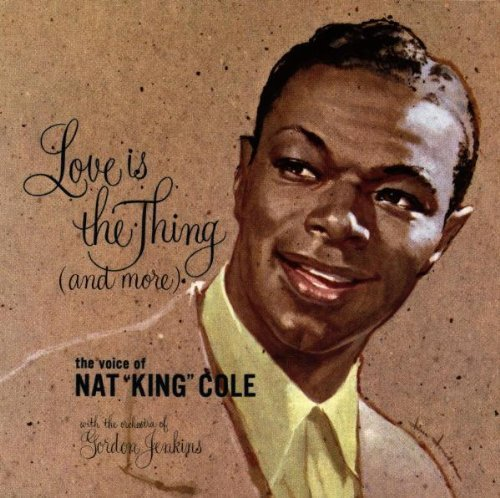 nat-king-cole-love-is-the-thing