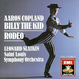 Copland A. Billy Comp Rodeo Slatkin St. Louis Sym Orch
