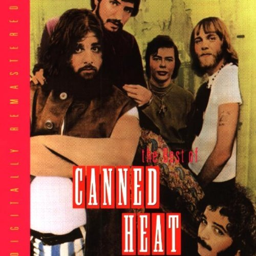 Canned Heat Best Of Canned Heat