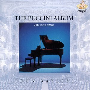 Bayless John Puccini Album Arias For Piano Bayless (pno)