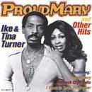 The Ike & Tina Turner Revue Proud Mary & Other Hits