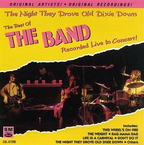 Band/Night They Drove Old Dixie Dow