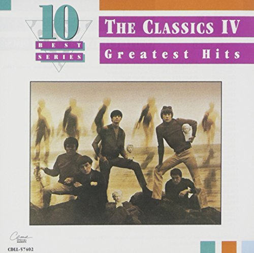 Classics Iv Greatest Hits 10 Best