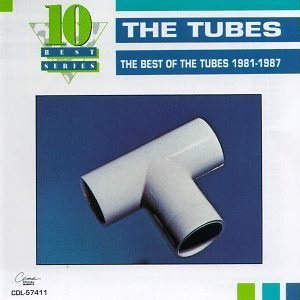Tubes Best Of 1981 1987 10 Best