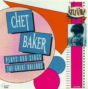 Chet Baker Plays & Sings The Great Ballad 10 Best