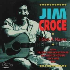 jim-croce-i-got-a-name