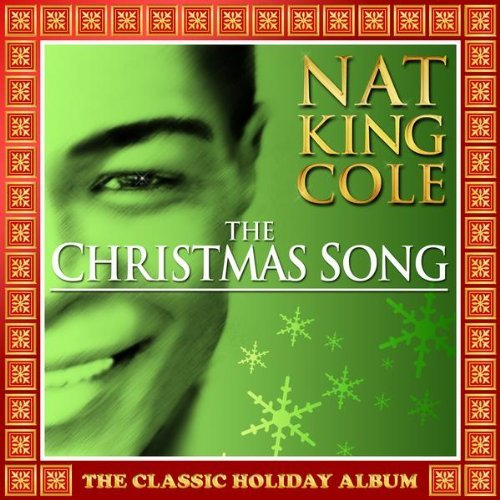 Nat King Cole Christmas Song