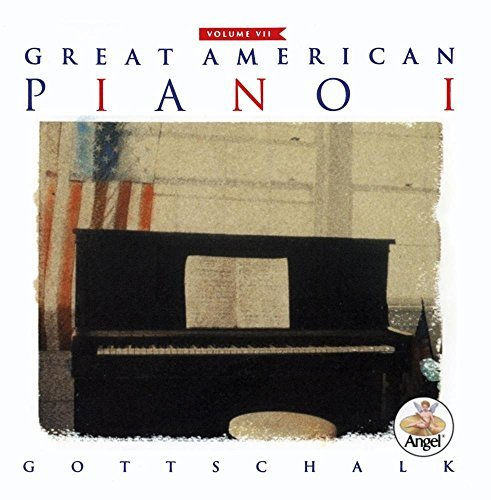 Great American Piano Vol. 1 Gottschalk