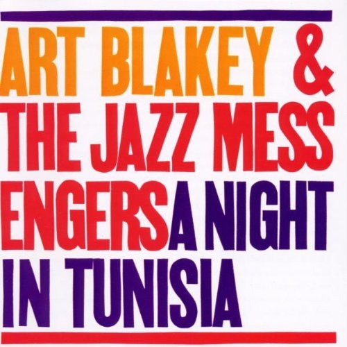 Art & Jazz Messengers Blakey/Night In Tunisia