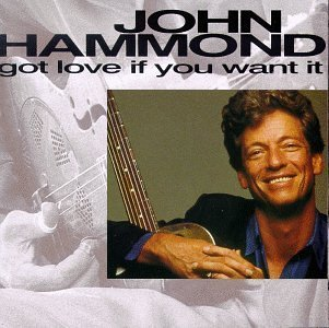 john-hammond-got-love-if-you-want-it