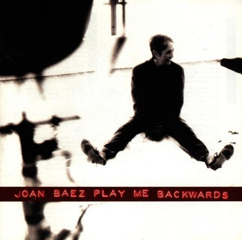 Joan Baez Play Me Backwards