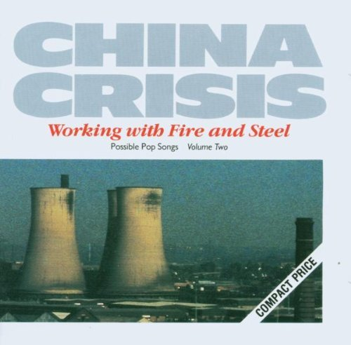 China Crisis Working With Fire & Steel Import Eu