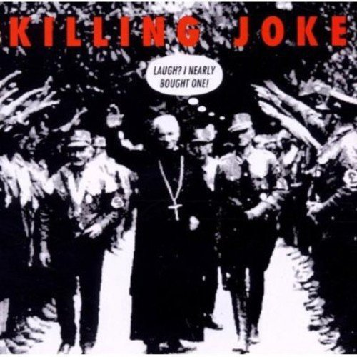 Killing Joke Laugh? I Nearly Bought On Import Eu