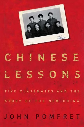 Pomfret John Chinese Lessons Five Classmates And The Story Of