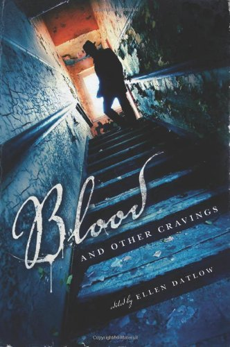 ellen-datlow-blood-and-other-cravings