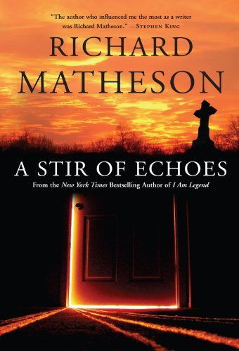 Richard Matheson A Stir Of Echoes