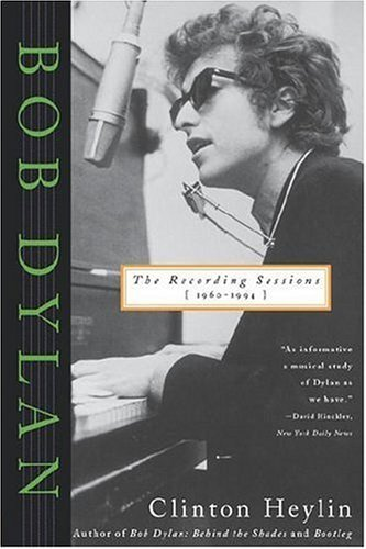 clinton-heylin-bob-dylan-the-recording-sessions-1960-1994