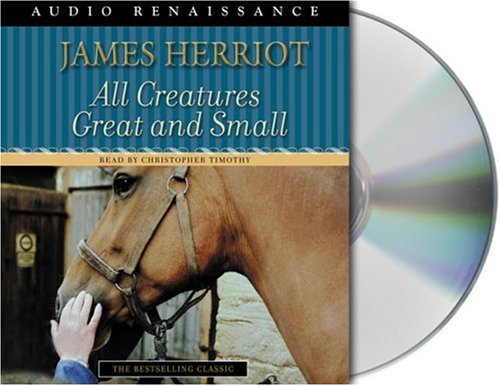 James Herriot All Creatures Great And Small The Warm And Joyful Memoirs Of The Worlds Most Be