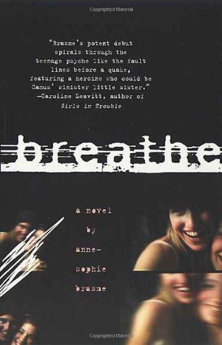 Anne Sophie Brasme Breathe A Novel