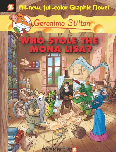 Geronimo Stilton Who Stole The Mona Lisa?