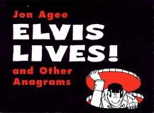 Jon Agee Elvis Lives! And Other Anagrams