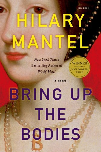 hilary-mantel-bring-up-the-bodies-reprint