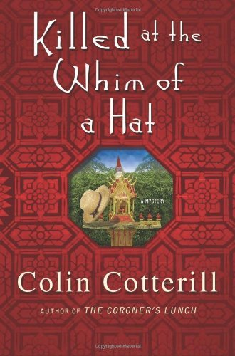 Colin Cotterill Killed At The Whim Of A Hat