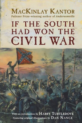 Mackinlay Kantor If The South Had Won The Civil War