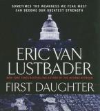 Eric Van Lustbader First Daughter Abridged