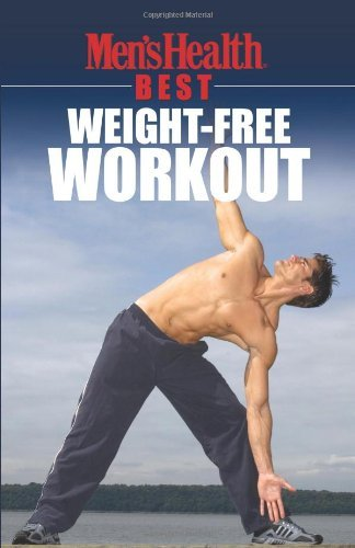 Men's Health Magazine Men's Health Best Weight Free Workout