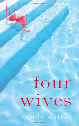 Wendy Walker Four Wives