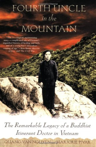 Quang Van Nguyen Fourth Uncle In The Mountain The Remarkable Legacy Of A Buddhist Itinerant Doc