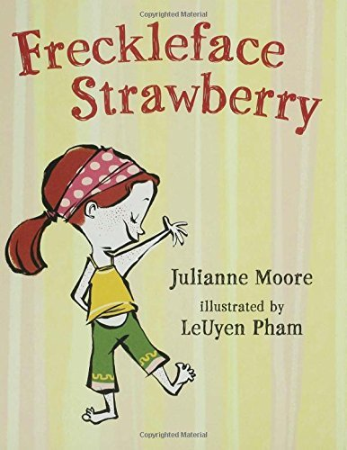 Julianne Moore Freckleface Strawberry