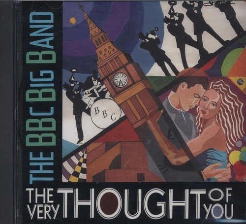 Bbc Big Band Very Thought Of You