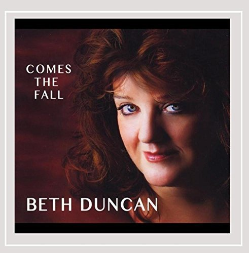 Beth Duncan Comes The Fall