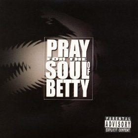 pray-for-the-soul-of-betty-pray-for-the-soul-of-betty