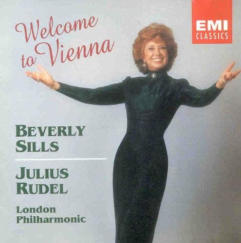 Beverly Sills Welcome To Vienna Sills (sop) Rudel London Phil Orch