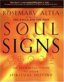 Rosemary Altea Soul Signs An Elemental Guide To Your Spiritual Destiny