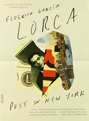 Federico Garcia Lorca Poet In New York Bilingual Edition Revised