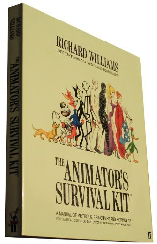 Richard Williams Animator's Survival Kit The A Manual Of Methods Principles And Formulas For