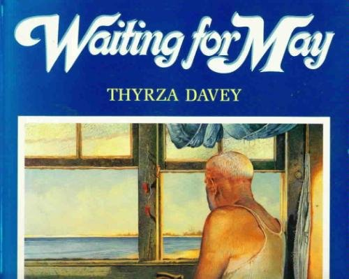 Thyrza Davey Waiting For May