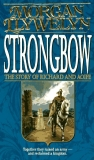 Morgan Llywelyn Strongbow The Story Of Richard And Aoife