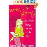 Janette Rallison Fame Glory & Other Things On My To Do List