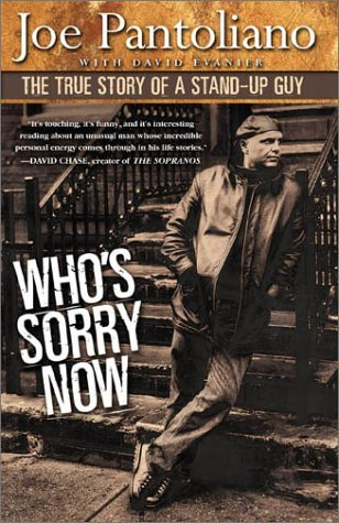 David Evanier Joe Pantoliano Who's Sorry Now The True Story Of A Stand Up Guy