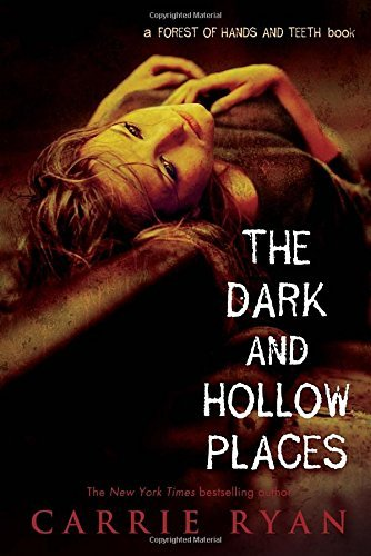 carrie-ryan-the-dark-and-hollow-places-reprint