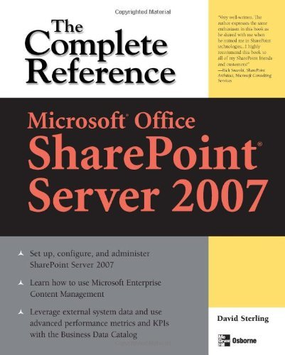 David Sterling Microsoft(r) Office Sharepoint(r) Server 2007 The Complete Reference