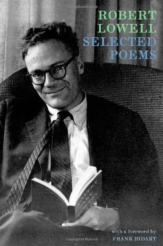 Robert Lowell Selected Poems Expanded Edition Including Selections From Day B 0002 Edition;expanded