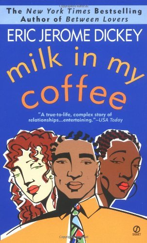 eric-jerome-dickey-milk-in-my-coffee