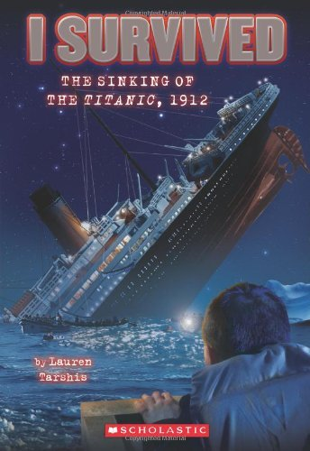 Lauren Tarshis I Survived The Sinking Of The Titanic 1912 (i Sur