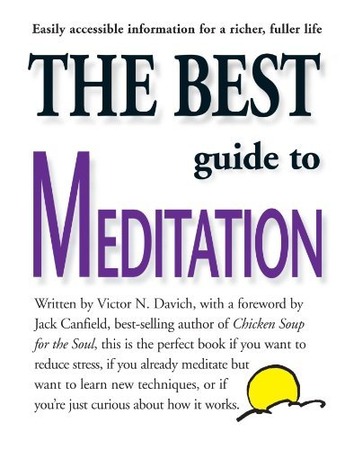 Victor N. Davich The Best Guide To Meditation This Is The Perfect Book If You Want To Reduce St